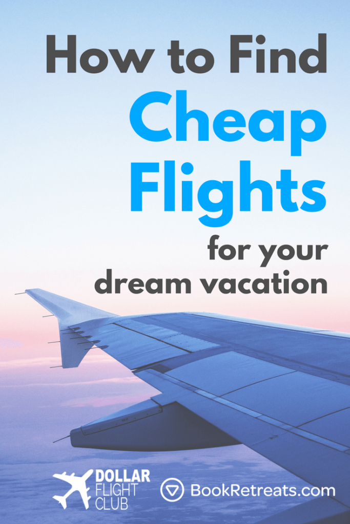 How to find cheap flights.
